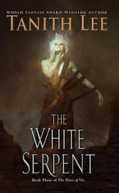 The White Serpent av Tanith Lee (Heftet)