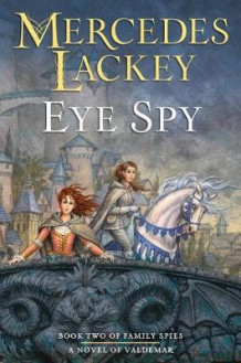 Eye Spy av Mercedes Lackey (Innbundet)