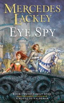 Eye Spy av Mercedes Lackey (Heftet)