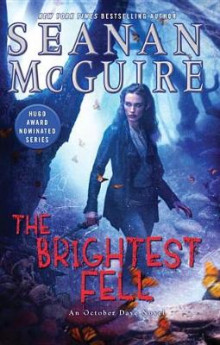 The Brightest Fell av Seanan McGuire (Innbundet)