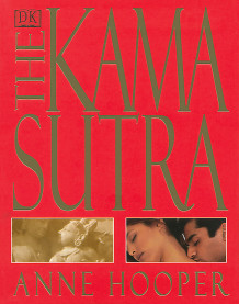 Kama Sutra Sexual Positions for Her and for Him av Anne Hooper (Innbundet)