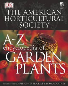 American Horticultural Society A to Z Encyclopedia of Garden Plants av Dr Henry Marc Cathey, Christopher Brickell og H Marc Cathey (Innbundet)