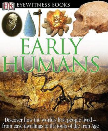 Early Humans av DK Publishing (Innbundet)