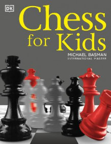 Chess for Kids av Michael Basman (Heftet)