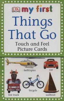 My First Touch and Feel Picture Cards: Things That Go av DK (Undervisningskort)