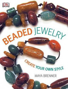 Beaded Jewelry av Maya Brenner (Heftet)