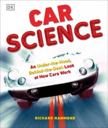 Car Science av Richard Hammond (Innbundet)