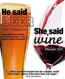 He Said Beer, She Said Wine av Sam Calagione (Heftet)