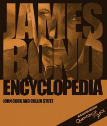 James Bond Encyclopedia av John Cork og Collin Stutz (Innbundet)