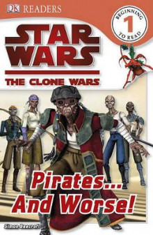Star Wars Clone Wars: Pirates... and Worse! av Simon Beecroft (Heftet)