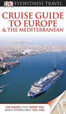 Cruise Guide to Europe and the Mediterranean av DK Publishing (Heftet)