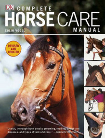 Complete Horse Care Manual av Colin Vogel (Innbundet)