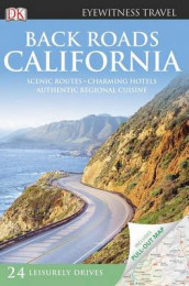 Back Roads California av Christopher Baker, DK Publishing, DK og Lee Foster (Heftet)