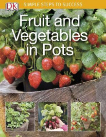 Fruit and Vegetables in Pots av DK Publishing (Heftet)