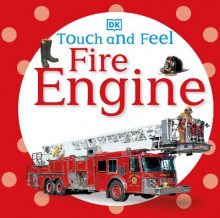 Touch and Feel: Fire Engine av DK Publishing (Kartonert)