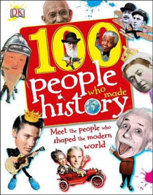 100 People Who Made History av Ben Gilliland (Innbundet)