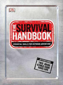 The Survival Handbook av DK Publishing (Heftet)