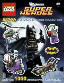 DC Universe Super Heroes Lego Batman Ultimate Sticker Collection (Heftet)