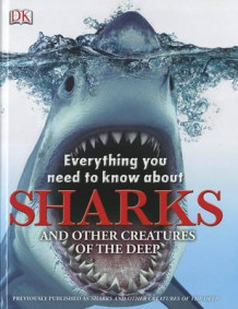 Everything You Need to Know about Sharks av DK Publishing (Innbundet)
