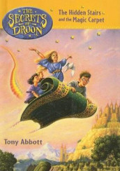 The Hidden Stairs and the Magic Carpet av Tony Abbott (Innbundet)