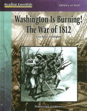 Washington Is Burning! the War of 1812 av Alvin Robert Cunningham (Innbundet)