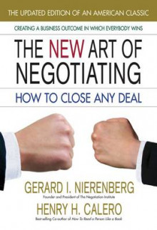 New Art of Negotiating av Gerard I. Nierenberg og Henry H. Calero (Heftet)