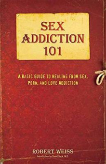 Sex Addiction 101 av Robert Weiss (Heftet)