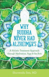 Omslag - Why Budda Never Had Alzheimers