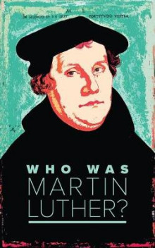 Who Was Martin Luther? av Various (Heftet)
