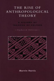 The Rise of Anthropological Theory av Marvin Harris (Heftet)