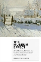 The Museum Effect av Jeffrey K. Smith (Heftet)