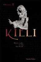 Kieli: The Novel - The Dead Sleep in the Wilderness v. 2 av Yukako Kabei (Heftet)