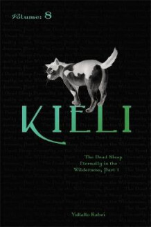 Kieli: Dead Sleep Eternally in the Wilderness Pt. 1 av Yukako Kabei (Heftet)