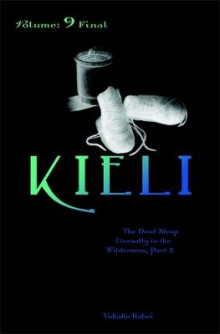 Kieli: Dead Sleep Eternally in the Wilderness v. 9, Pt. 2 av Yukako Kabei (Heftet)
