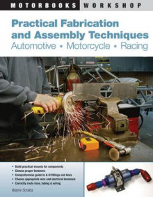 Practical Fabrication and Assembly Techniques av Wayne Scraba (Heftet)