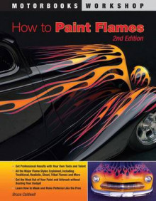 How to Paint Flames av Bruce Caldwell (Heftet)