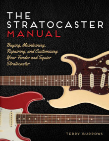 The Stratocaster Manual av Terry Burrows (Heftet)