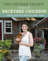 Omslag - The Chicken Chick's Guide to Backyard Chickens