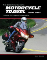 Omslag - The Essential Guide to Motorcycle Travel