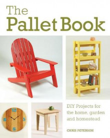 The Pallet Book av Chris Peterson (Heftet)