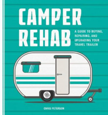 Camper Rehab av Chris Peterson (Heftet)
