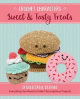 Omslag - Crochet Characters Sweet & Tasty Treats