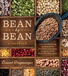 Bean by Bean a Cookbook av Crescent Dragonwagon (Heftet)
