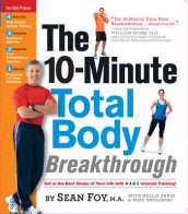 The 10-Minute Total Body Breakthrough av Sean Foy, Nellie Sabin og Mike Smolinski (Spiral)