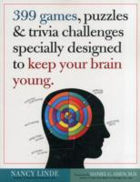 399 Games, Puzzles & Trivia Challenges Specially Designed to Keep Your Brain Young av Daniel G. Amen og Nancy Linde (Heftet)