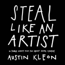Steal like an artist av Austin Kleon (Heftet)