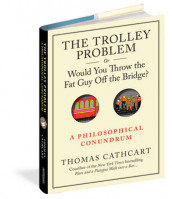 The Trolley Problem or Would You Throw the Fat Guy off the Bridge? av Thomas Cathcart (Innbundet)