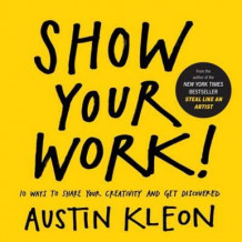 Show your work! av Austin Kleon (Heftet)