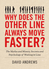 Why Does The Other Line Always Move Faster? av David Andrews (Heftet)