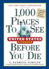 1,000 Places to See in the United States and Canada Before You Die av Patricia Schultz (Heftet)